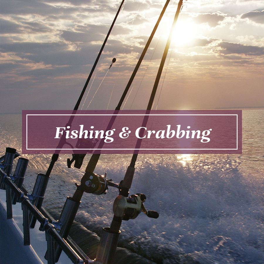 Fishing and Crabbing